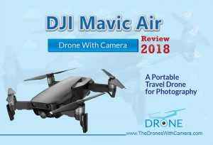 DJI Mavic Air Review 2018 | A Portable Travel Drone for Photography